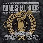 This Time Around de Bombshell Rocks