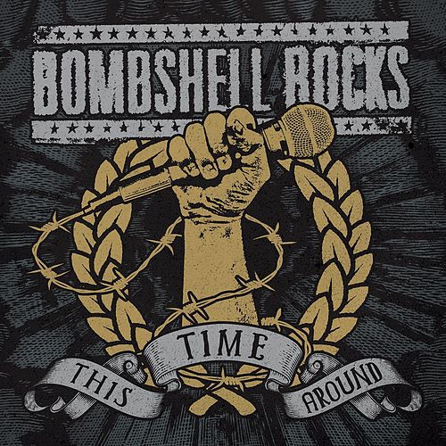 This Time Around by Bombshell Rocks