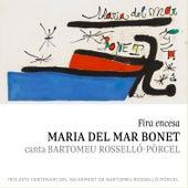 Fira Encesa (Canta Bartomeu Rosselló-Pòrcel) by Maria del Mar Bonet