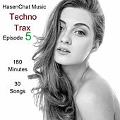Techno Trax ( Episode 5 ) by Hasenchat Music