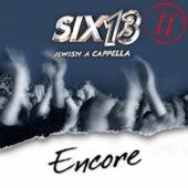Vol. 2: Encore by Six13