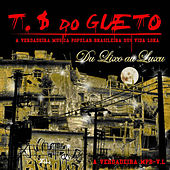 Du Lixu au Luxu de Trilha Sonora do Gueto