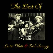 The Best of Lester Flatt & Earl Scruggs (All Tracks Remastered) by Lester Flatt