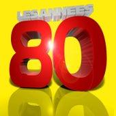 Les plus grands tubes : années 80 (Le meilleur des années 80) de Various Artists