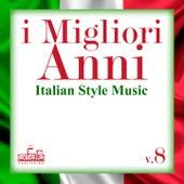 I migliori anni, Vol. 8 (Italian Style Music) by Francesco Digilio