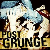 Post Grunge by Various Artists