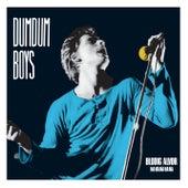 Blodig Alvor Na Na Na Na Na (Remastered 2015) von Dumdum Boys
