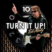 Turn It Up! by Ed Maly
