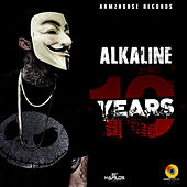 10 Years - Single von Alkaline
