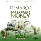 Money Money Money - single by Demarco