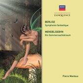 Berlioz: Symphonie fantastique. Mendelssohn: Ein Sommernachtstraum de Pierre Monteux