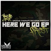 Here We Go EP by Frost
