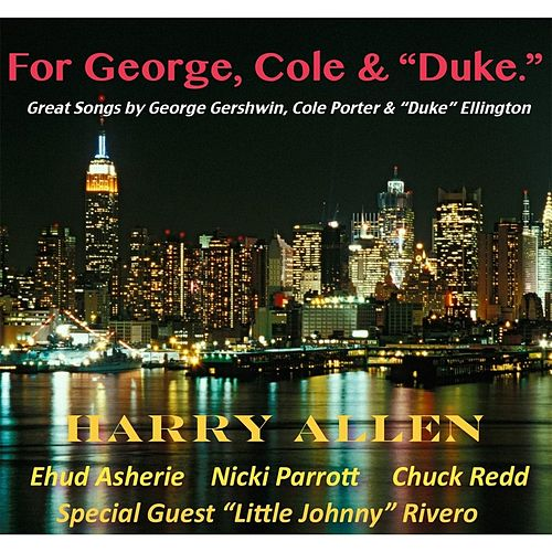 For George, Cole and Duke by Harry Allen