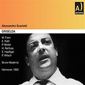 Scarlatti: La Griselda (Live) by Various Artists