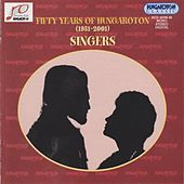 50 Years of Hungaraton (1951-2000): Singers de Various Artists