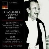 Claudio Arrau Plays Beethoven, Schumann & Liszt (Live) von Claudio Arrau
