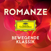Romanze - Bewegende Klassik von Various Artists