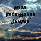 Ibiza Tech House Jumper by Various Artists