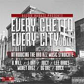 Every Ghetto Every City, Vol. 1 von Bad Azz Music Syndicate