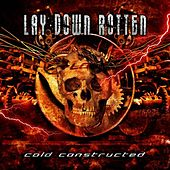 Cold Constructed by Lay Down Rotten