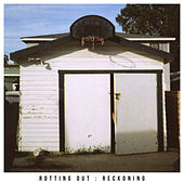 Reckoning by Rotting Out