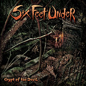 Crypt of the Devil by Six Feet Under