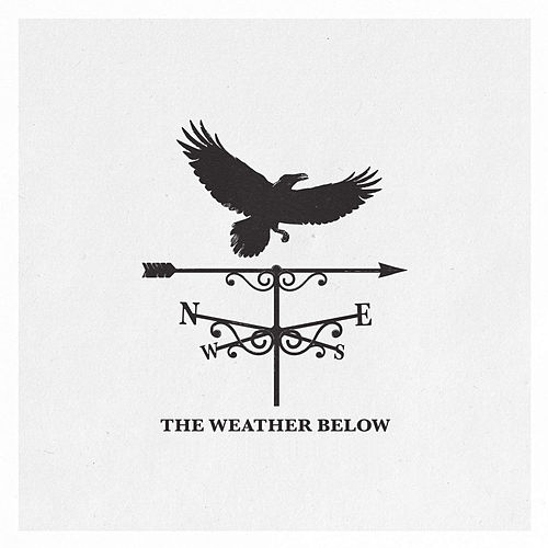 The Weather Below by Sister Sparrow and the Dirty Birds