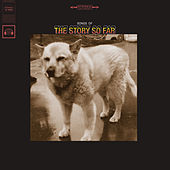 Songs Of by The Story So Far