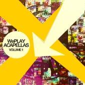 WePLAY Acapellas Volume 1 von Various Artists