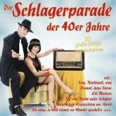 Die Schlagerparade der 40er Jahre de Various Artists