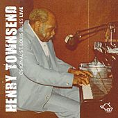 Original St. Louis Blues Live by Henry Townsend