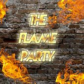 The Flame Party by Various Artists
