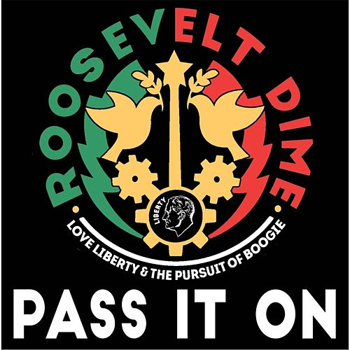 Pass It On (feat. Ellis Paul, Oliver Craven & Laura Cortese) by Roosevelt Dime
