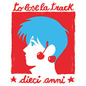 To Lose La Track 10 Anni by Various Artists