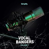 Vocal Bangers, Vol. 1 by Various Artists