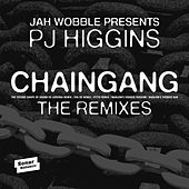 Chaingang (Remixes) by Jah Wobble