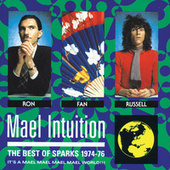 Mael Intuition: Best Of Sparks 1974-76 de Sparks (1)