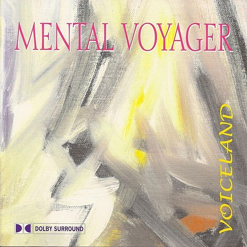 Mental Voyager - Voiceland - A Gerhard Daum Project by Gerhard Daum