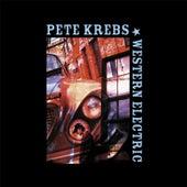 Western Electric by Pete Krebs