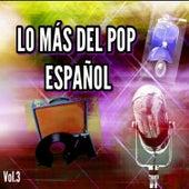 Lo Más del Pop Español, Vol. 3 van Various Artists
