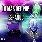 Lo Más del Pop Español, Vol. 4 de Various Artists