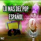 Lo Más del Pop Español, Vol. 2 by Various Artists