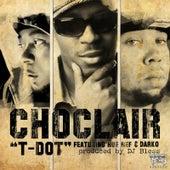 T Dot (feat. Hue Hef, Donnie Darko, Sutter Kain & DJ Bless) by Choclair