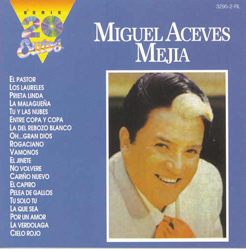 Serie 20 Exitos by Miguel Aceves Mejia