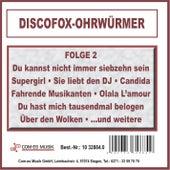 Discofox-Ohrwürmer, Folge 2 von Various Artists