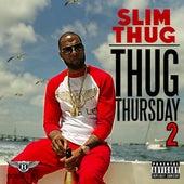 Thug Thursday 2 de Slim Thug