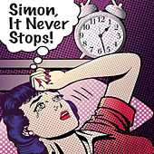 It Never Stops by Simon