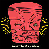 Live at The Belly Up de Pepper