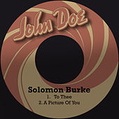 To Thee by Solomon Burke