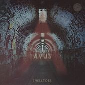 Shelltoes - Single by Avus